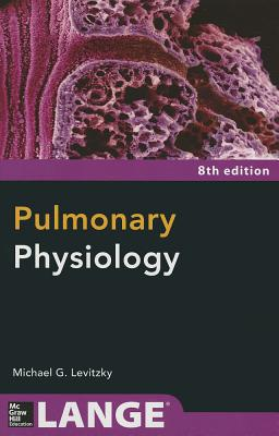 Pulmonary Physiology By Levitzky, Michael