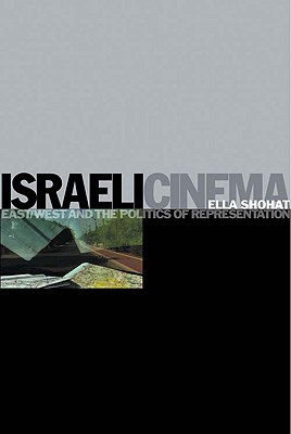 Israeli Cinema By Shohat, Ella